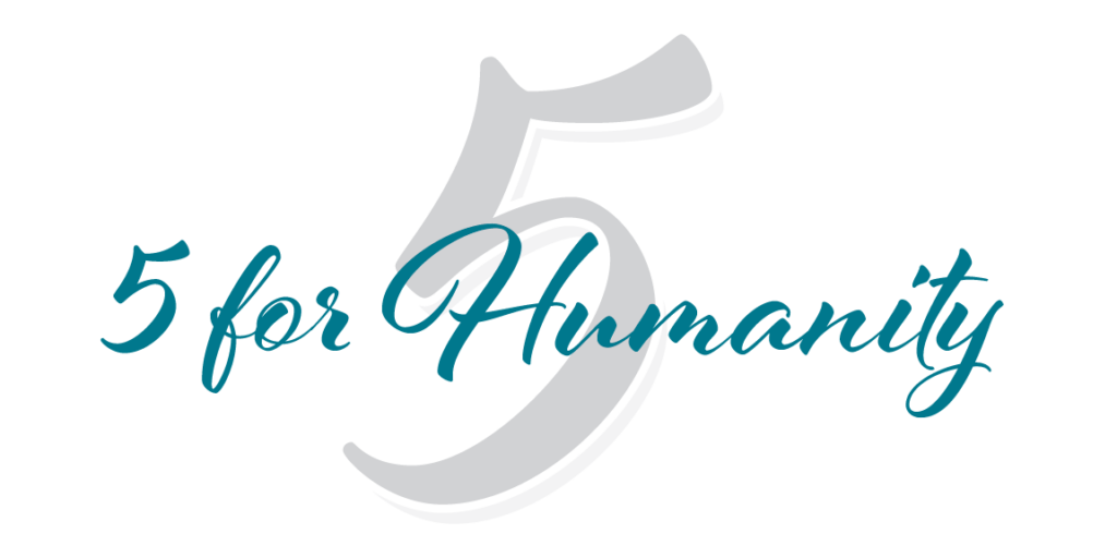 5 for Humanity Fund Graphic